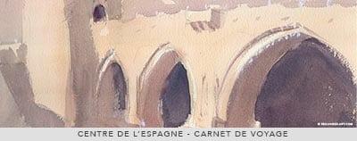 Carnet de Voyage : Tolède, Espagne